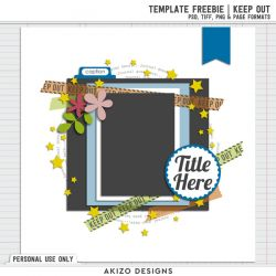 Template Freebie | Keep Out