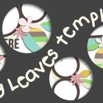 Sneak Peek – Spring Leaves Templates