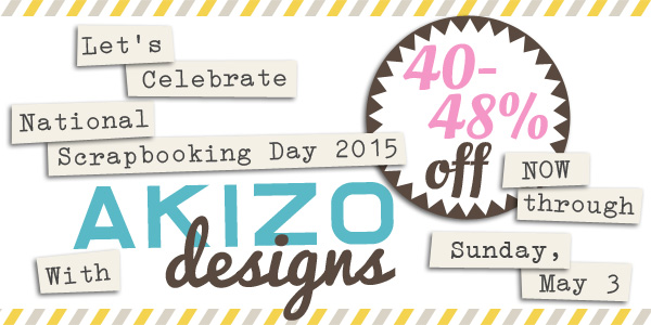 NSD 2015 Sale | Akizo Designs | Digital Scrapbooking