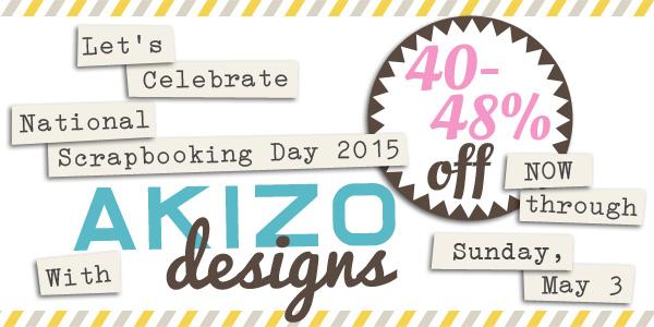 NSD 2015 Sale | Akizo Designs | Digital Scrapbooking