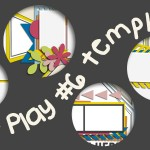 Sneak Peek – Paper Play #06 Templates