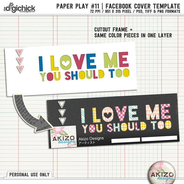 Paper Play #11 | Bonus Facebook Cover Templates by Akizo Designs
