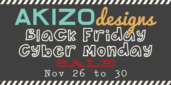 Akizo Designs - Black Friday Cyber Monday Sale
