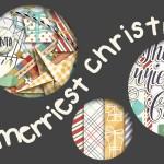 Sneak Peek – The Merriest Christmas   Collection