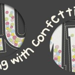 Sneak Peek – Playing With Confetti 03 | Templates