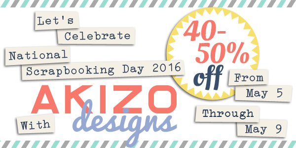 National Scrapbooking Day 2016 Sale | Akizo Designs