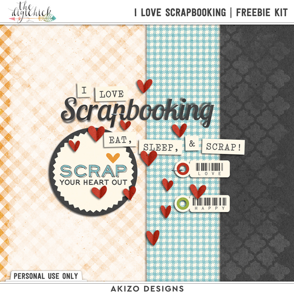 I Love Scrapbooking Freebie | Kit by Akizo Designs