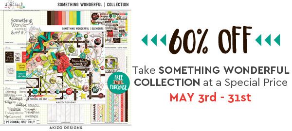 Something Wonderful | Collection by Akizo Designs | Digital Scrapbooking Kit