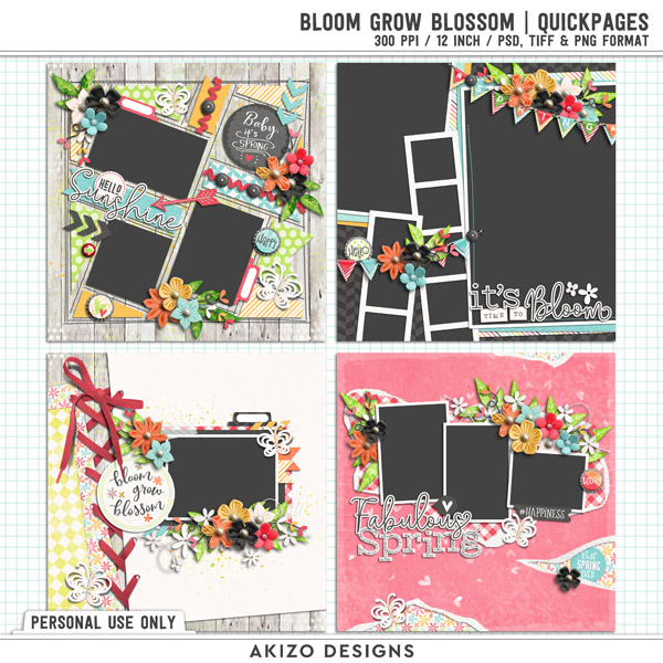 Bloom Grow Blossom   Quickpages by Akizo Designs
