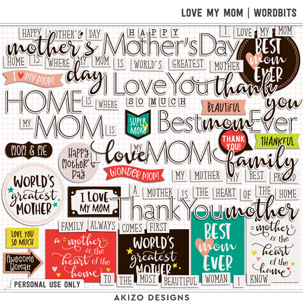 Love My Mom | Wordbits by Akizo Designs