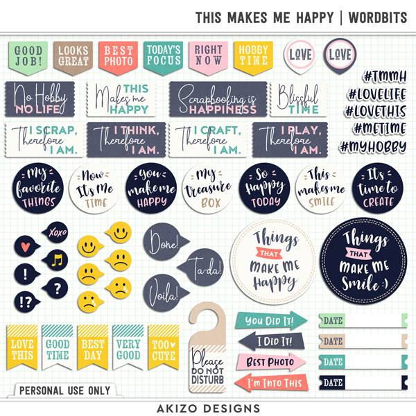 This Makes Me Happy | Wordbits by Akizo Designs